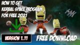 How To Download Kerbal Space Program 1.11 For FREE On PC 2021 + DLC   Private Gamer