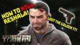 How to Kill Reshala – Budget Friendly Setup – Escape from Tarkov