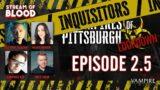 Inquisitors of Pittsburgh: Noura Ibrahim, Josephine McAdam, Humphrey Ker | Vampire the Masquerade