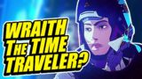 Is Wraith Actually a Time Traveler? Incredible Evidence! Apex Legends Lore + Wraith's Backstory