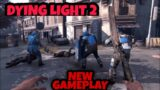 LEAKED DYING LIGHT 2 *NEW* GAMEPLAY   2021 NEW GAMEPLAY #DYINGLIGHT2