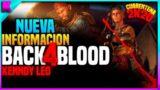 LO NUEVO QUE PODREMOS VER EN BACK 4 BLOOD INFORMACION
