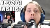 Making a Special 2021 Wishlist in Apex Legends