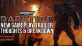 NEW DARKTIDE GAMEPLAY TRAILER! Thoughts & Breakdown!