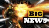 Outriders: Big News ! Special Broadcast Event ?