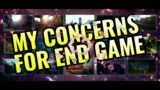 Outriders | Concerns for post End Game, Whats Next?