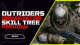 Outriders Devastator Skill Tree Overview | Preview