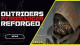 Outriders Pyromancer Legendary Armor The Reforged