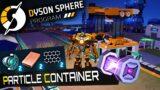 PARTICLE CONTAINER Fabrik in Dyson Sphere Program Deutsch German Gameplay 10
