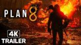 PLAN 8 Reveal Trailer 4K (2021) PS5, XBOX SERIES X