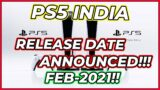 PS5 India Release Date Finally Revealed!!! | PS5 India Release February 2021 | PS5 India Pre-orders