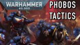 Primaris Tactics: Phobos Edition Warhammer 40k