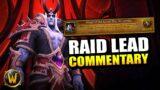 Raid Lead commentary on Sire Denathrius Heroic kill // World of Warcraft: Shadowlands