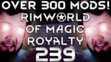 Rimworld of Magic Royalty Part 239: A New Throne Room