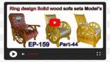 Ring design Solid wood sofa sets Model's | EP.159 | part.44 | sri maari furnitures | smf | furniture