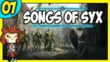 SONGS OF SYX Let's Play | 7 | Massive Scale Fantasy Empire Builder Game | EARLY ACCESS
