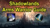 Shadowlands Arms Warrior Guide