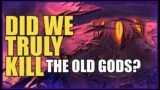 Shadowlands and the VOID –  Where are the OLD GODS Now ???