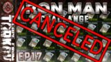 Snecc Cancelled… – Ironman Challenge #END – Escape from Tarkov