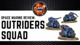Space Marine OUTRIDERS Review / Tactics  – 9th Edition Codex – Warhammer 40k