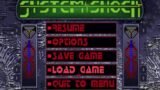 System Shock SE – Such a Cool Old Game
