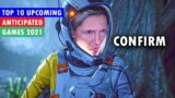 TOP 10 BIGGEST UPCOMING CONFIRM GAMES 2021 PS5/Xbox Series X/PC