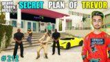 TREVOR SECRET PLAN CAN WORKS |  GTA V GAMEPLAY #212