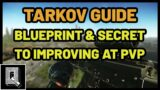 Tarkov Beginners Guide: The Blueprint & Secret To Improving At PVP – Escape From Tarkov