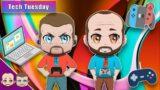 Tech Tuesdays – Balding Gamers Talk Tech