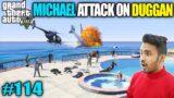 Techno Gamerz | MICHAEL ATTACK ON DUGGAN WITH TECHNO | GTA V GAMEPLAY #114 | TECHNO GAMERZ