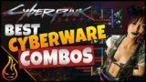 The Best Cyberware Combos Cyberpunk 2077 Guide