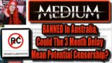 The Medium BANNED In Australia AND Delayed Worldwide – Will It End Up Censored Like DayZ?
