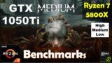 The Medium GTX 1050Ti – Ryzen 7 5800X – 1080p – High – Medium – Low – 720p | Performance Benchmarks