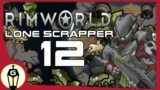 The Mental Break Episode | RimWorld Lone Scrapper Ep 12