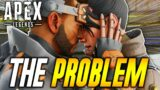 The Problem With Apex Legends