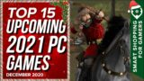 Top 15 Best Upcoming 2021 PC Games December 2020 Selection