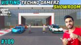 VISITING TECHNO GAMERZ'S SHOWROOM   GTA 5 #109 GAMEPLAY   GTA V GAMEPLAY #109 @Techno Gamerz