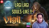 Vigil The Longest Night – Game Indie di Invasi Souls-Like !! Kesan Pertama versinya si ANAKTUA