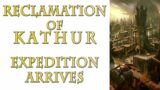 Warhammer 40k Lore – Reclamation of Kathur, Expedition Arrives!