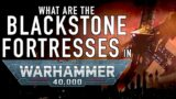 What is a Blackstone Fortress in Warhammer 40K For the Greater WAAAGH