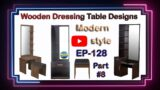 Wooden Dressing Table designs   Mirror   EP.128   part.8   sri maari furnitures Bangalore Furniture