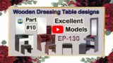 Wooden Dressing Table designs | dresser | EP.130 | part.10 | sri maari furnitures Furniture Model's
