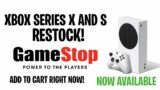 XBOX SERIES X AND S RESTOCK DROP AT GAMESTOP! LATEST NEWS UPDATE TODAY!