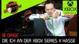 10 DINGE die ich an der Xbox Series X hasse! | Contra XBSX | DasMonty