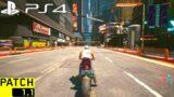 CYBERPUNK 2077 HOTFIX 1.11 PS4 Slim Gameplay & Graphics (Free Roam) | CYBERPUNK 2077 PATCH 1.11 PS4
