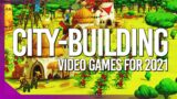 20ish Upcoming City Building Video Games in 2021