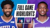 76ERS at KINGS   FULL GAME HIGHLIGHTS   February 9, 2021