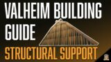 A basic guide to structural support mechanics in Valheim!