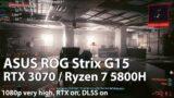 ASUS ROG Strix G15 G513QR Gaming – Cyberpunk 2077 – GeForce RTX 3070 Mobile (Ryzen 7 5800H)