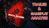 Back 4 Blood Reveal Trailer & Gameplay ANALYSIS